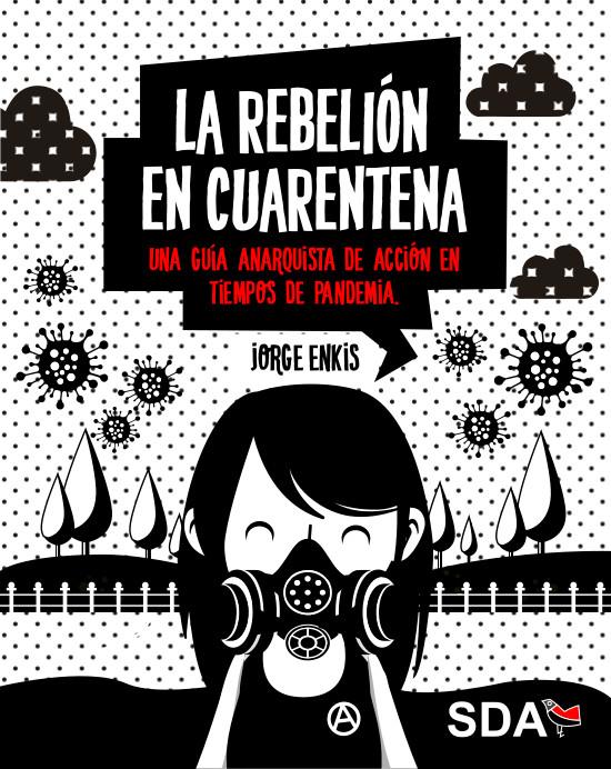 LA REBELION EN CUARENTENA - Jorge Enkis